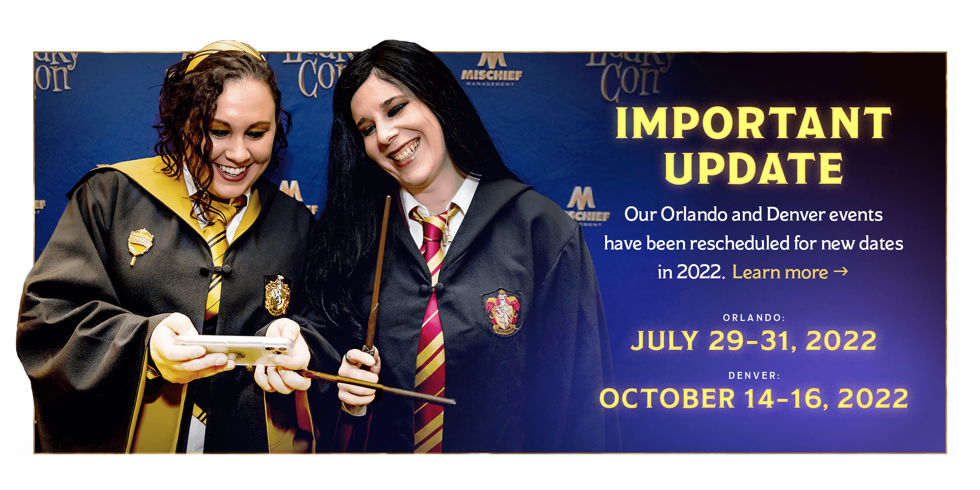 Important Update: LEAKYCON ORLANDO: July 29–31, 2022 and LEAKYCON DENVER: October 14-16, 2022