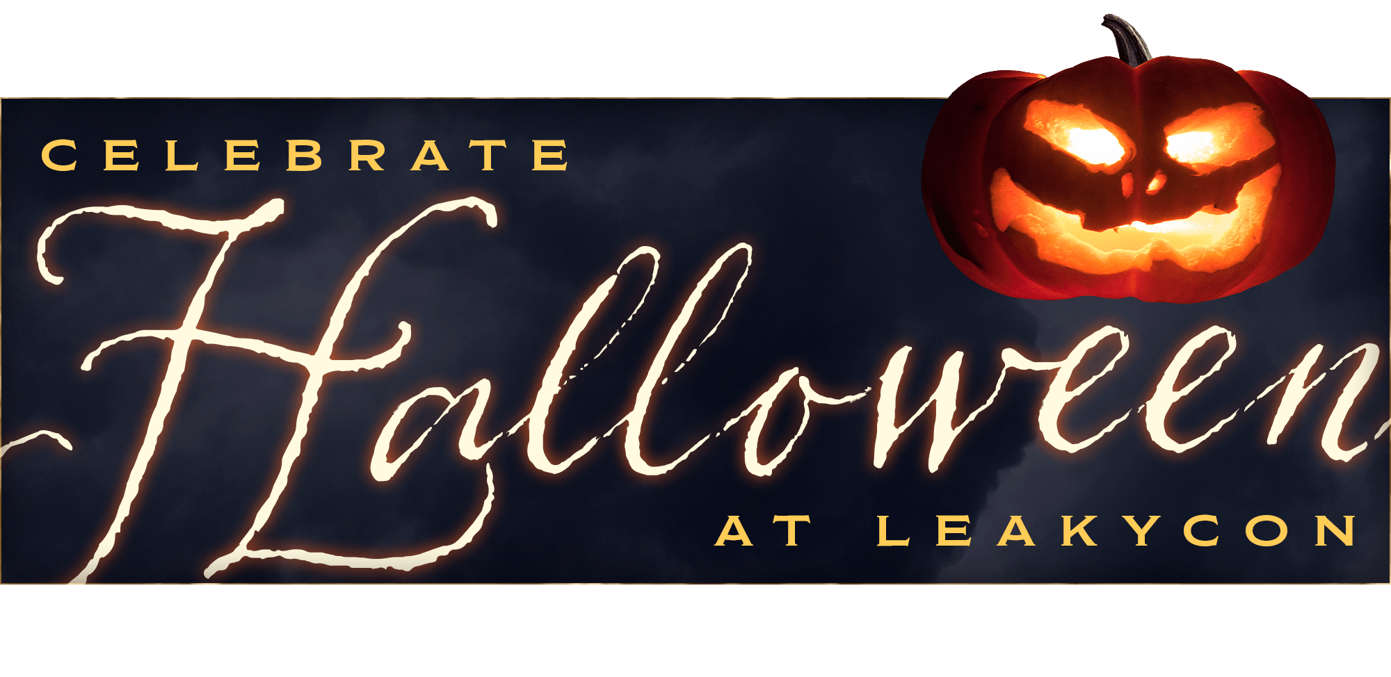Celebrate Halloween with LeakyCon